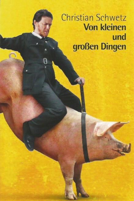 Christan Schwetz reitet das weiße Schwein...